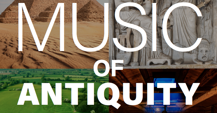 The Music of Antiquity